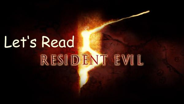 Let's Read: Resident Evil 5 – Teil 6
